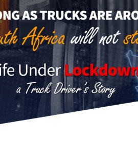 """Truck Driver's Story: """"I tell my family: don't touch me anymore, not until Coronavirus is gone""""."""